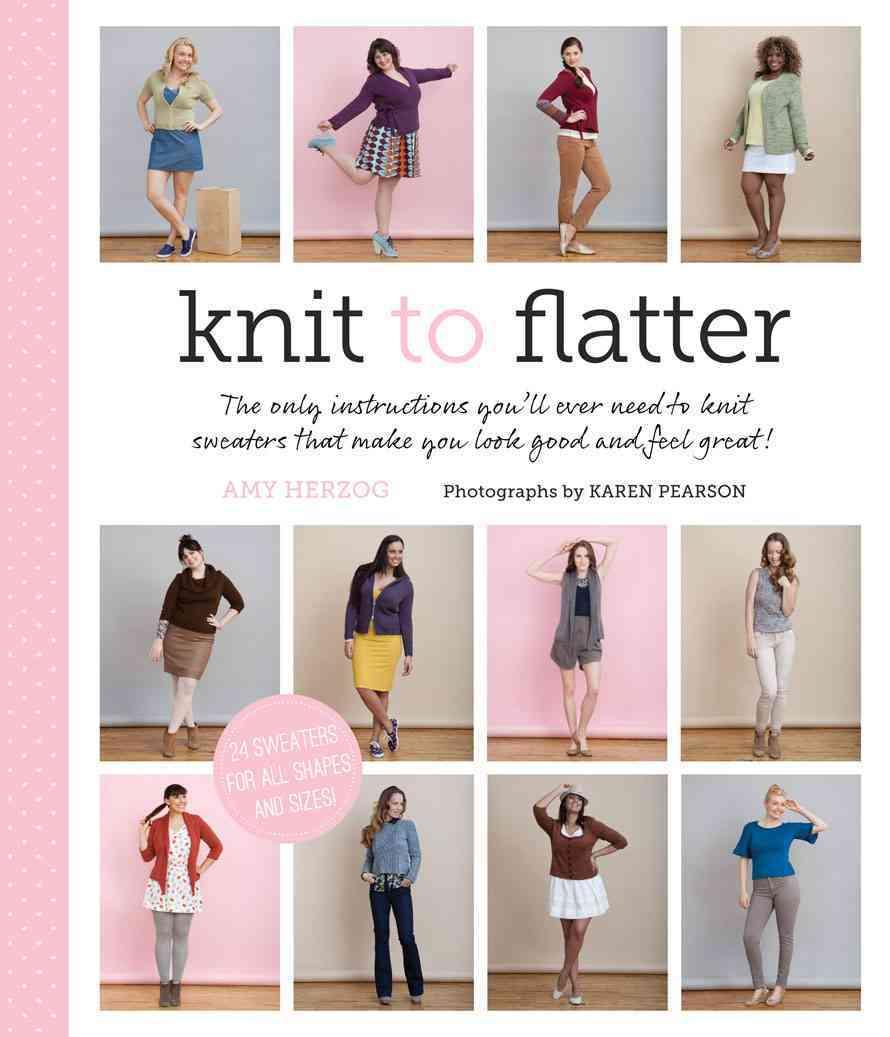 Knit to Flatter By Herzog, Amy